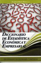 DICCIONARIO DE ESTADISTICA ECONOMICA Y EMPRESARIAL (EBOOK)