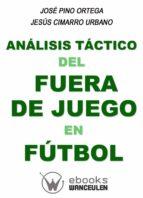 Analisis tactico del fuera de juego en futbol