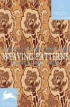 WEAVING PATTERNS (ED. EN VARIOS IDIOMAS) (INCLUYE CD-ROM)