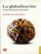 La globalizacion. consecuencias humanas (Sociologia)