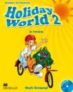 HOLIDAY WORLD 2 ACT PACK (CATALAN)
