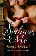[(Seduce Me)] [by: Robyn DeHart]