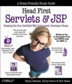 HEAD FIRST SERVLETS & JSP: PASSING THE SUN CERTIFIED WEB COMPONEN T DEVELOPER EXAM