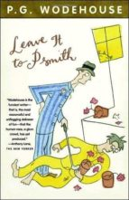 Leave It to Psmith (Vintage)