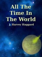 All The Time In The World (English Edition)