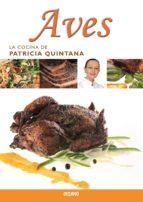 Aves (La cocina de Patricia Quintana)