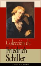 Colección de Friedrich Schiller: Clásicos de la literatura