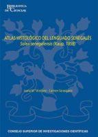 ATLAS HISTOLÓGICO DEL LENGUADO SENEGALÉS SOLEA SENEGALENSIS (KAUP, 1858) (EBOOK)