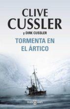 Tormenta en el Ártico (Dirk Pitt 20) (EXITOS)