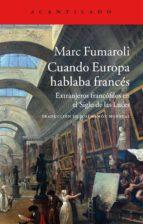 Cuando Europa Hablaba Francés (El Acantilado)