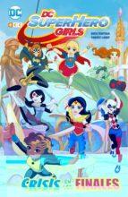DC Super Hero Girls 1: Crisis de los finales