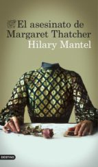El asesinato de Margaret Thatcher (Áncora & Delfín)