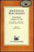 Poesias completas (machado) (lect.recomendada) (Nuevo Austral Recomendado)