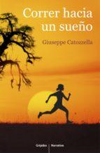 CORRER HACIA UN SUEÑO (EBOOK)