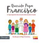 Querido Papa Francisco (LFS Ilustrados)