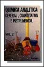 QUIMICA ANALITICA GENERAL E INSTRUMENTAL (T.2) (6ª ED.)