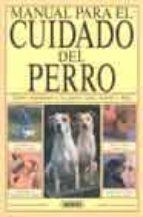 MANUAL PARA EL CUIDADO DEL PERRO