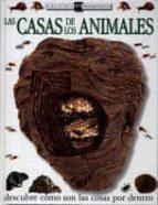 LAS CASAS DE LOS ANIMALES