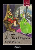 El Castell Dels Tres Dragons (Llibres Infantils I Juvenils - Clàssics A Mida)