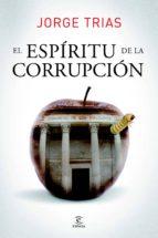 EL ESPIRITU DE LA CORRUPCION