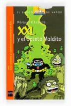 XXL y el Octeto Maldito (Barco de Vapor Naranja)