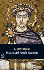 HISTORIA DEL ESTADO BIZANTINO