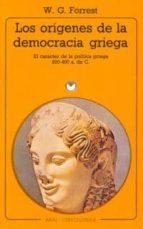 LOS ORIGENES DE LA DEMOCRACIA GRIEGA: LA TEORÍA POLÍTICA GRIEGA E NTRE EL 800 Y EL 400 A.C.