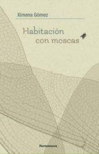Habitación con moscas