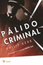 BERLIN NOIR: PALIDO CRIMINAL