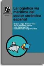 LA LOGISTICA VIA MARITIMA DEL SECTOR CERAMICO ESPAÑOL
