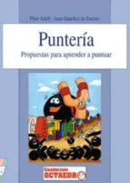PUNTERIA: PROPUESTAS PARA APRENDER A PUNTUAR
