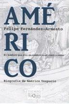 Américo: El hombre que dio su nombre a un continente (Tiempo de Memoria)