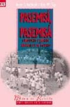 PASEMISI, PASEMISA: CANCIONES Y JUEGOS INFANTILES DE MADRID