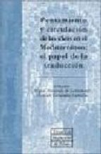 PENSAMIENTO Y CIRCULACION DE LAS IDEAS EN EL MEDITERRANEO: EL PAP EL DE LA TRADUCCION