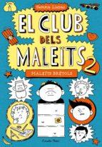 2. Maleïts Brètols (EL CLUB DELS MALEÏTS)