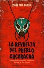 La revuelta del pueblo cucaracha (Acuarela & A. Machado nº 39)