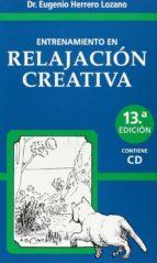 ENTRENAMIENTO EN RELAJACION CREATIVA (13ª ED.)