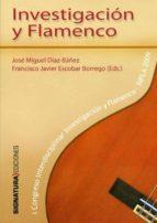 SOBRE FLAMENCO Y FLAMENCOLOGIA. ESCRITOS ESCOGIDOS (1988-1998)