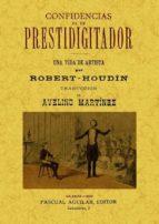 CONFIDENCIAS DE UN PRESTIDIGITADOR (2 TOMOS EN UN VOLUMEN) (ED. F ACSIMIL)