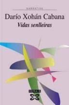 VIDAS SENLLEIRAS