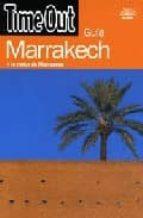 GUIA MARRAKECH Y LO MEJOR DE MARRUECOS (TIME OUT)