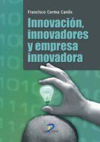 Innovación, innovadores y empresa innovadora: 1