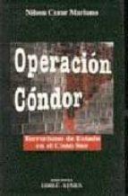 OPERACION CONDOR: TERRORISMO DE ESTADO EN EL CONO SUR