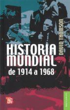 HISTORIA MUNDIAL DE 1914-1968