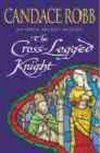 The Cross Legged Knight (Owen Archer)