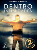 Dentro, intimidades - 2ª Edición