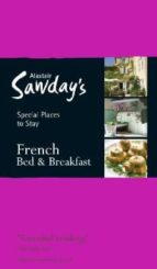 French Bed & Breakfast (Alastair Sawday