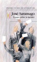 ENSAYO SOBRE LA LUCIDEZ (PREMIO NOBEL DE LITERATURA)