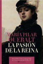 La pasión de la reina (MR Novela Histórica)