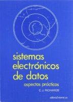 SISTEMAS ELECTRONICOS DE DATOS: ASPECTOS PRACTICOS